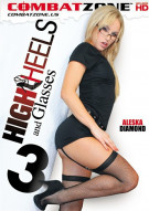 High Heels And Glasses 3 Porn Movie