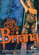 Dark Side of Briana, The Porn Movie