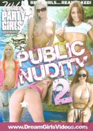 Wild Party Girls: Public Nudity 2 Porn Movie