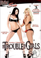 Trouble with Girls Porn Video