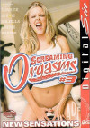 Screaming Orgasms 3 Porn Movie