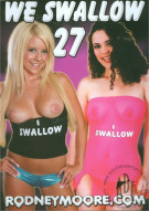 We Swallow 27 Porn Movie