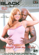 Black Romance: Straight From My Heart Porn Movie