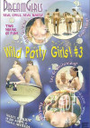 Dream Girls: Wild Party Girls #3 Porn Movie