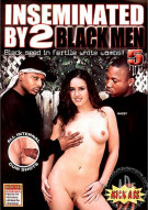 Inseminated By 2 Black Men #5 Porn Movie
