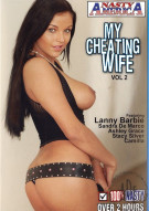 My Cheating Wife Vol. 2 Porn Video