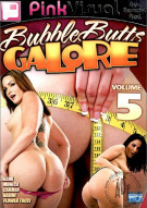 Bubble Butts Galore Vol. 5 Porn Movie