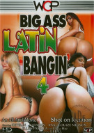 Big Ass Latin Bangin' 4 Porn Video