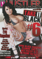 Take It Black 6 Porn Movie