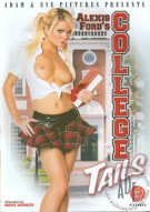 Alexis Fords College Tails Porn Movie