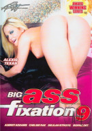Big Ass Fixation #9 Porn Movie