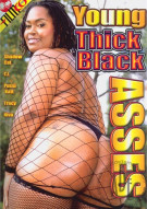 Young Thick Black Asses Porn Movie