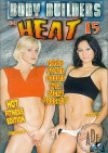Body Builders in Heat 15 Porn Movie