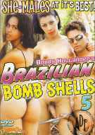 Brazilian Bomb Shells 5 Porn Movie