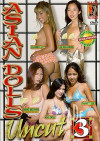 Asian Dolls Uncut Vol. 3 Porn Video