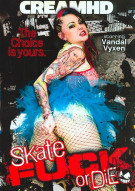 Skate Fuck or Die Porn Movie