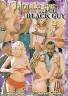 Blonde Eye For The Black Guy 2 Porn Movie