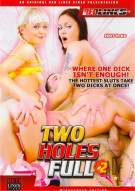 Two Holes Full #2 Porn Video