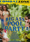 Big Ass Pool Party 2 Porn Movie