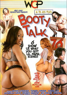Booty Talk 76 Porn Movie