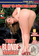 Tight Blonde Assholes Porn Movie