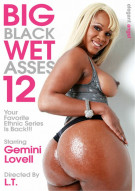 Big Black Wet Asses! 12 Porn Movie