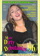 More Dirty Debutantes #96 Porn Movie