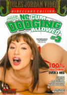 No Cum Dodging Allowed #3 Porn Movie