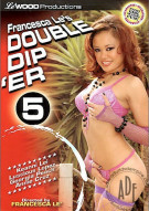 Double Dip 'er 5 Porn Video