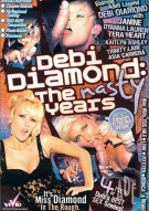 Debi Diamond: The Nasty Years Porn Video