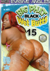 Big Phat Black Wet Butts 15 Porn Movie