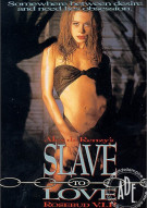Slave to Love Porn Movie