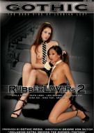 Gothic- Rubber Lovers 2 Porn Video