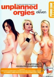 Unplanned Orgies Eleven Porn Movie