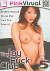 Joy Fuck Club 5, The Porn Movie