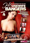 Housewife Bangers Vol. 4 Porn Movie