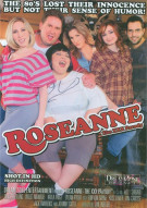 Roseanne: The XXX Parody Porn Movie