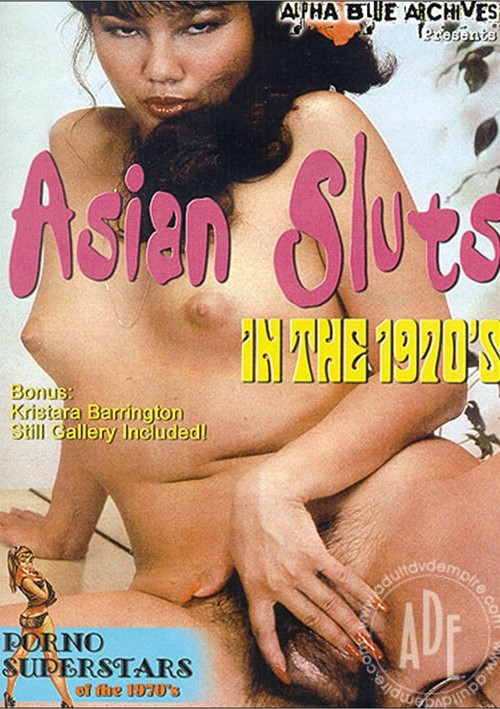 Asian Sluts in the 1970s