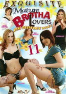 Mature Brotha Lovers 11 Porn Movie