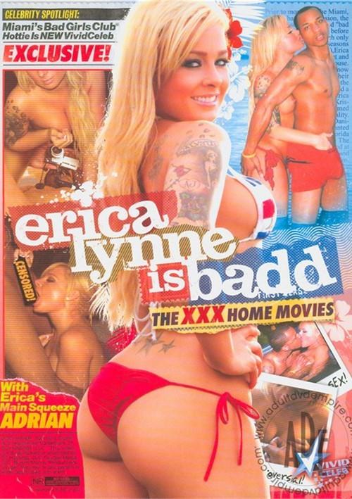 1574232h Erica Lynne Is Badd: The XXX Home Movies. Vivid / Year: 2010