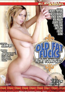 Old Fat Fucks Filthy Young Sluts Porn Movie