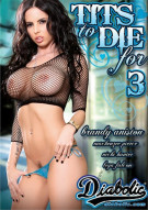 Tits To Die For 3 Porn Movie