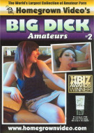 Big Dick Amateurs #2 Porn Video