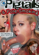 Pigtails & Pole Smoking Porn Movie