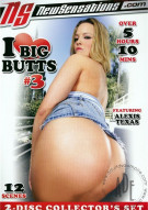 I Love Big Butts #3 Porn Video