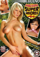 Double Stuffed Super Whores Porn Movie