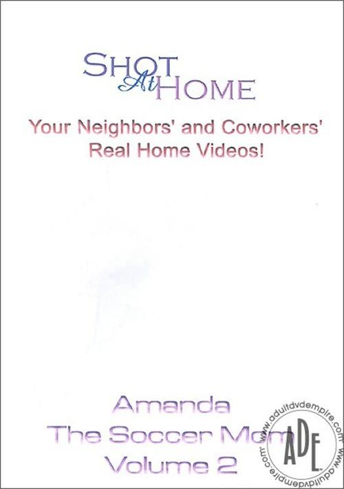 Amanda the Soccer Mom Vol. 2. Shot At Home