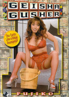 Geisha Gusher Porn Video