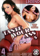 Taste Your Ass 5 Porn Movie