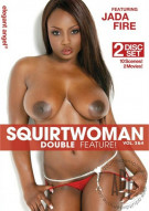 Squirtwoman Double Feature! Vol. 3 &amp; 4 Porn Movie